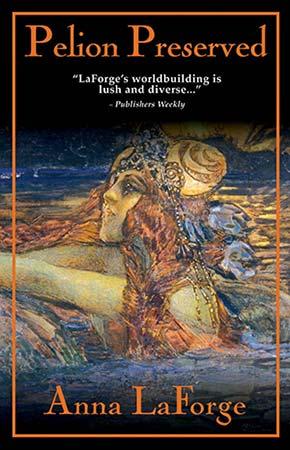 Pelion Preserved book cover Anna LaForge
