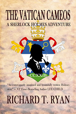 The Vatican Cameos: A Sherlock Holmes Adventure book cover Richard T. Ryan