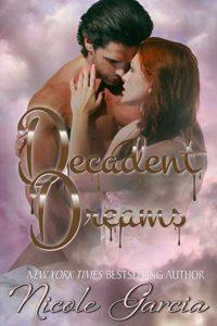Decadent Dreams by Nicole Garcia