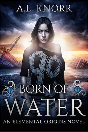Born of Water by A.L. Knorr