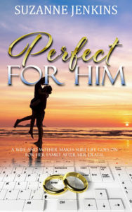 Perfect for Him by Suzanne Jenkins
