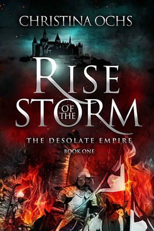 Rise of the Storm by Christina Ochs