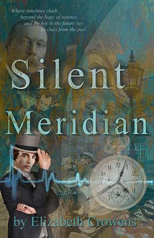 Silent Meridian Book Cover Elizabeth Crowens