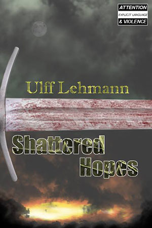 Shattered Hopes book cover Ulff Lehmann