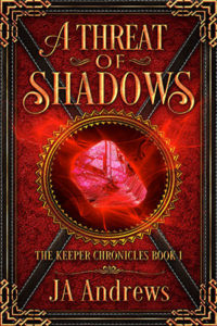 A Threat of Shadows by JA Andrews